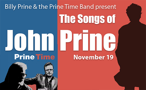 More Info for Billy Prine and  the Prine Time Band