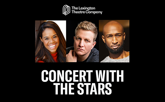 More Info for The Lexington Theatre Company presents Concert with The Stars