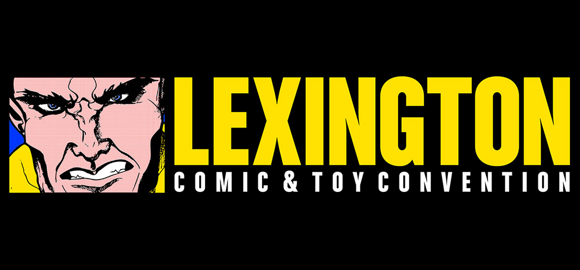 Lexington Comic & Toy Con (RESCHEDULED)